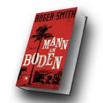 Roger Smith: Mann am Boden ©2018 Tropen