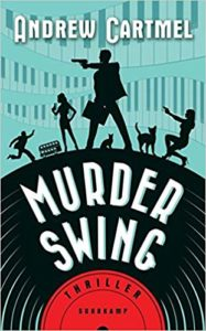 Andrew Cartmel: Murder Swing ©2019 Suhrkamp