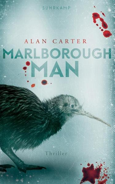 Alan Carter: Marlborough Man ©2019 Suhrkamp Verlag